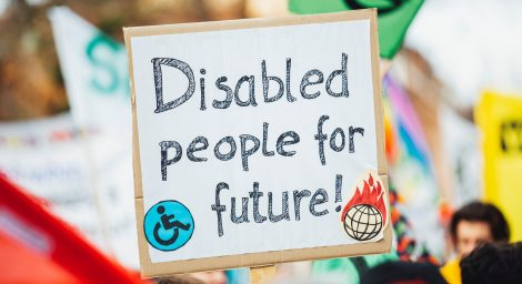 Sign which says Disabled People For Future, being held up